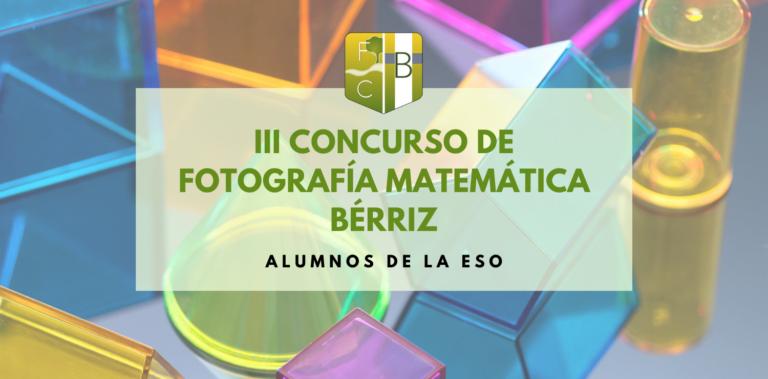 III Concurso de Fotografía Matemática - Fundación Colegio Bérriz