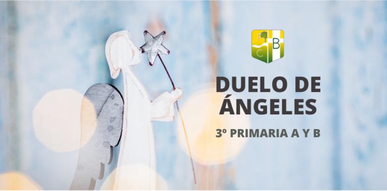 Duelo de Ángeles 3º Primaria Fundación Colegio Bérriz