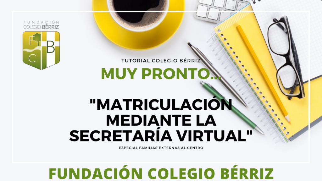 Matriculación mediante la Secretaría Virtual_Fundación Colegio Bérriz