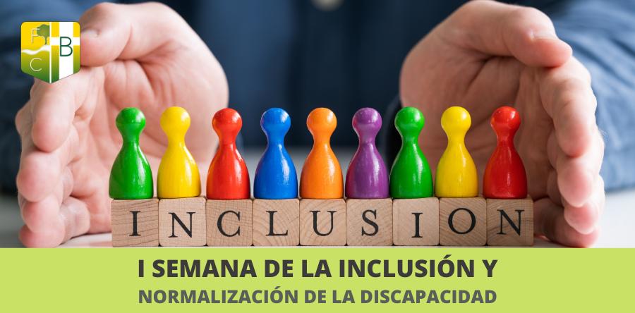 I Semana de la inclusión y la normalización de la discapacidad - Fundación Colegio Bérriz