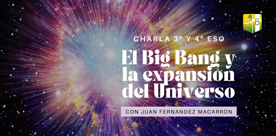El Big Bang y la expansión del Universo - Fundación Colegio Bérriz