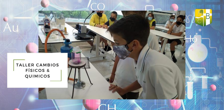 Taller Cambios Físicos-Químicos 6ºPrimaria - Fundación Colegio Bérriz