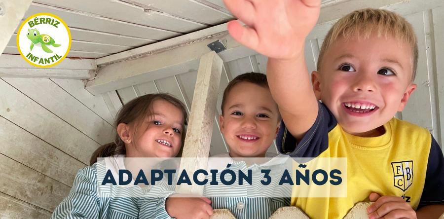 Adaptación 3 años - Fundación Colegio Bérriz