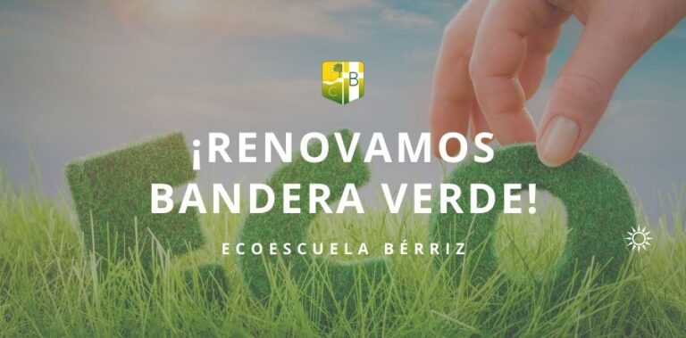 Bandera Verde Ecoescuela Septiembre 2021 - Fundación Colegio Bérriz